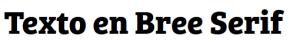 Bree Serif